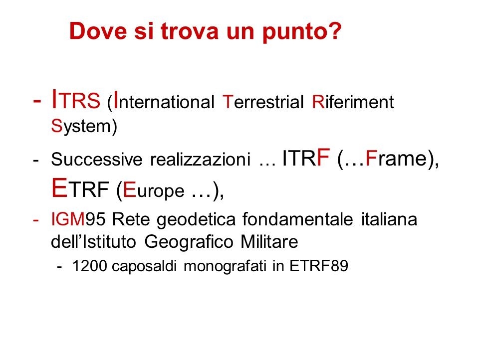 ITRS (International Terrestrial Riferiment System)