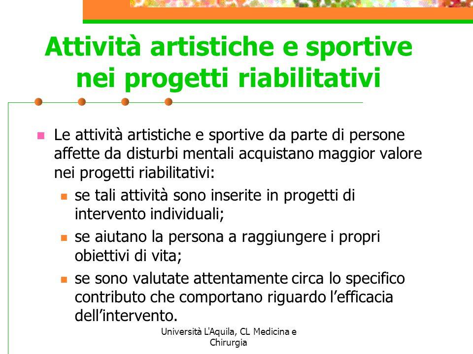 Attività artistiche e sportive nei progetti riabilitativi