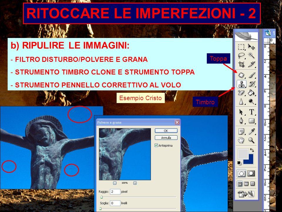 RITOCCARE LE IMPERFEZIONI - 2