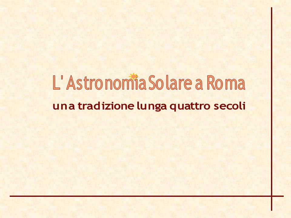 L Astronomia Solare a Roma