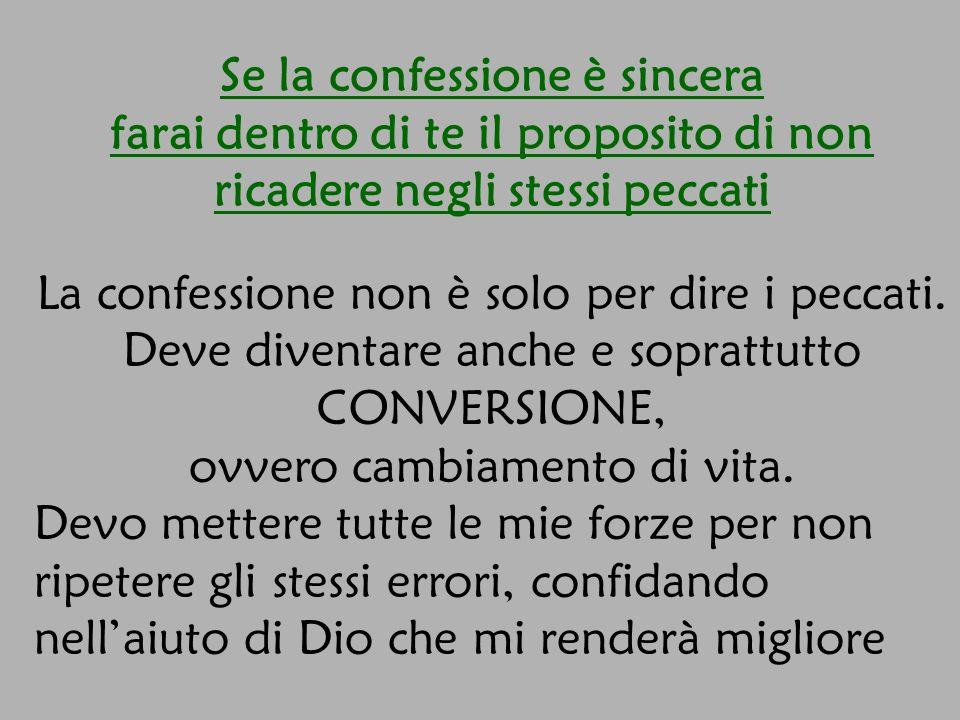 Se la confessione è sincera