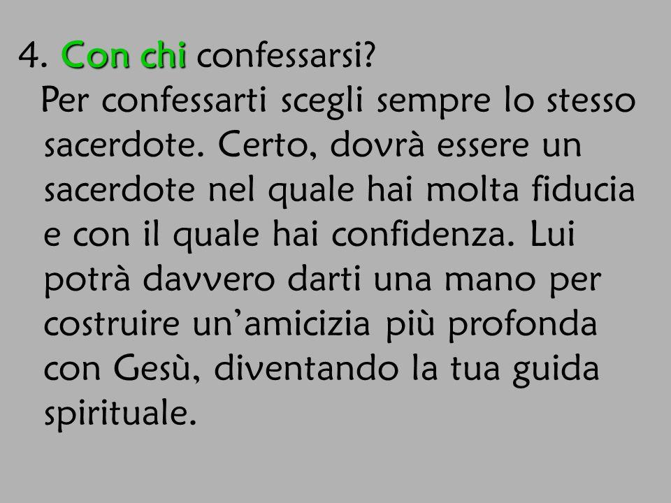 4. Con chi confessarsi