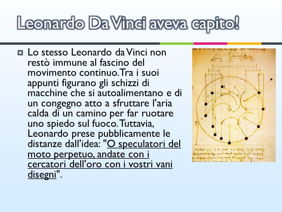 Leonardo Da Vinci aveva capito!