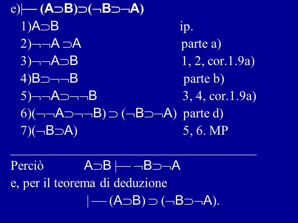 e)| (AB)(BA) 1)AB ip. 2)A A parte a)