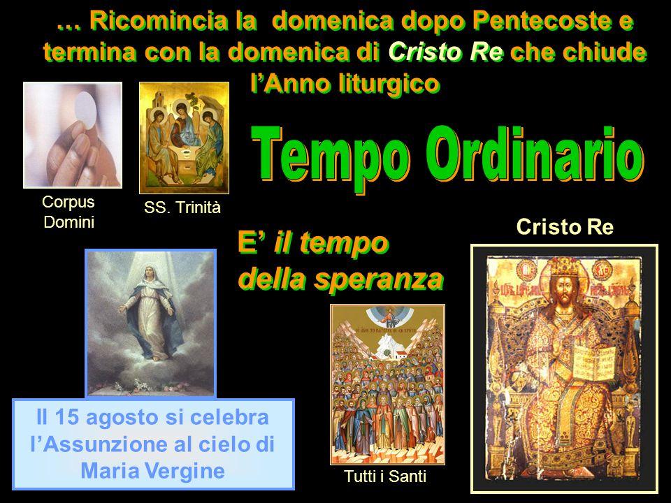Il 15 agosto si celebra l'Assunzione al cielo di Maria Vergine