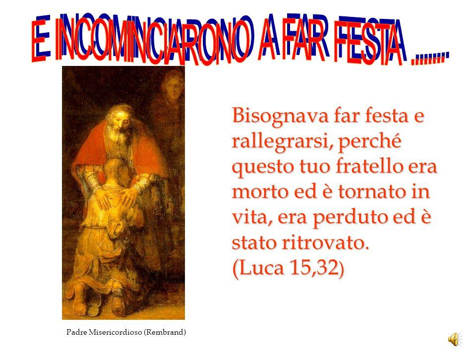 E INCOMINCIARONO A FAR FESTA ........