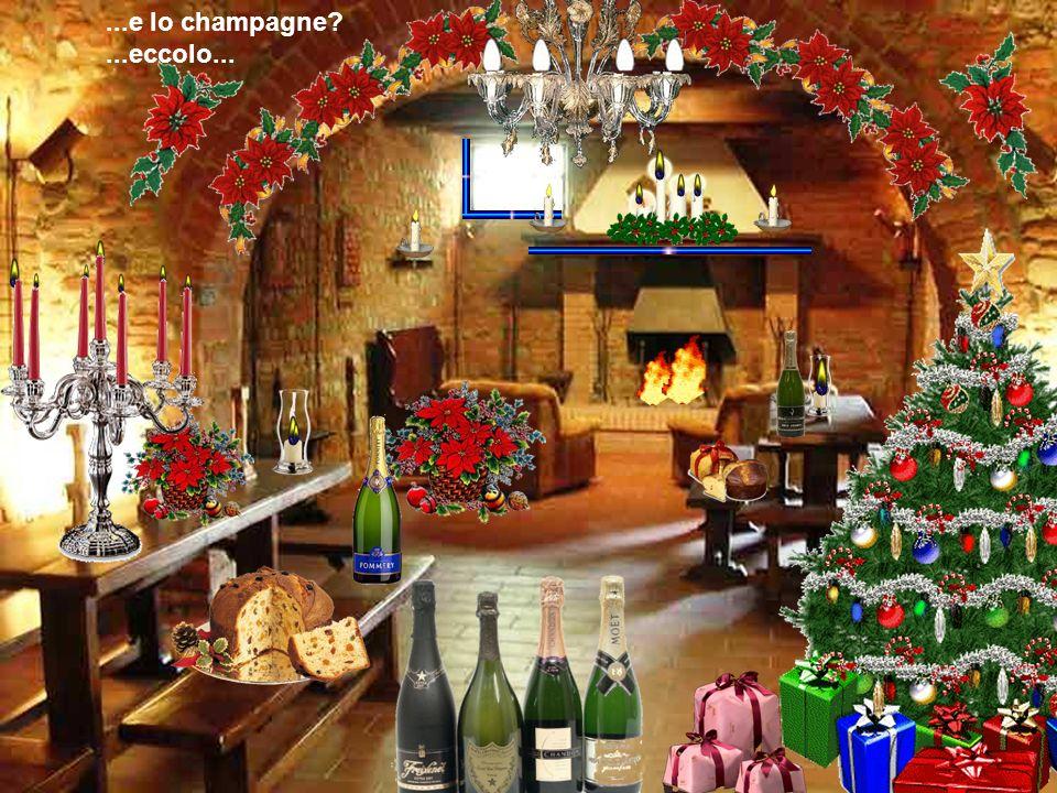 ...e lo champagne ...eccolo...
