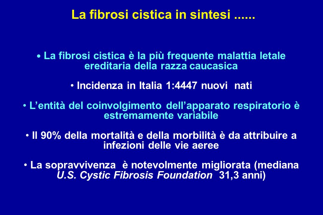 La fibrosi cistica in sintesi ......