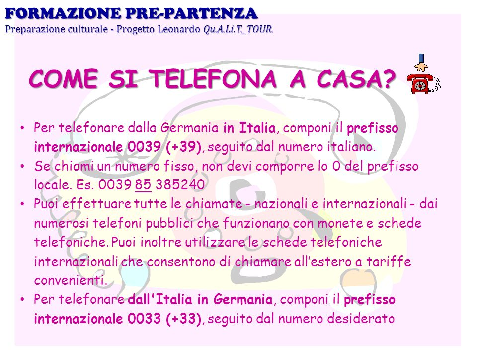 COME SI TELEFONA A CASA FORMAZIONE PRE-PARTENZA