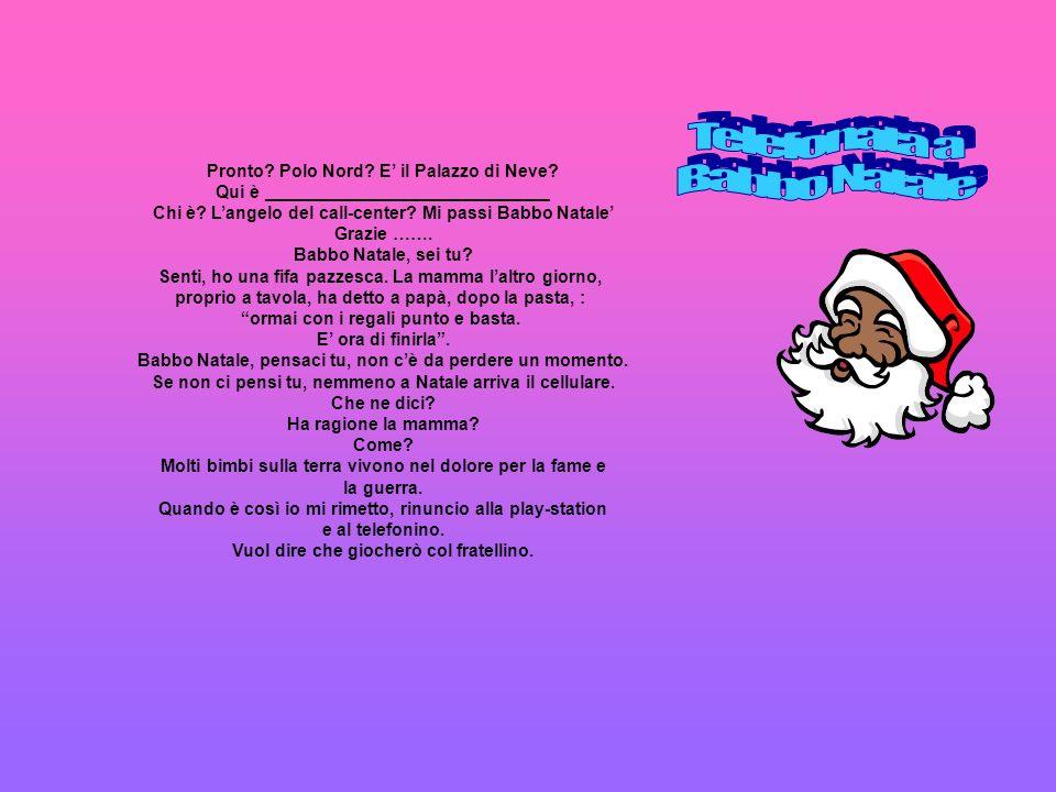Telefonata a Babbo Natale Pronto Polo Nord E' il Palazzo di Neve