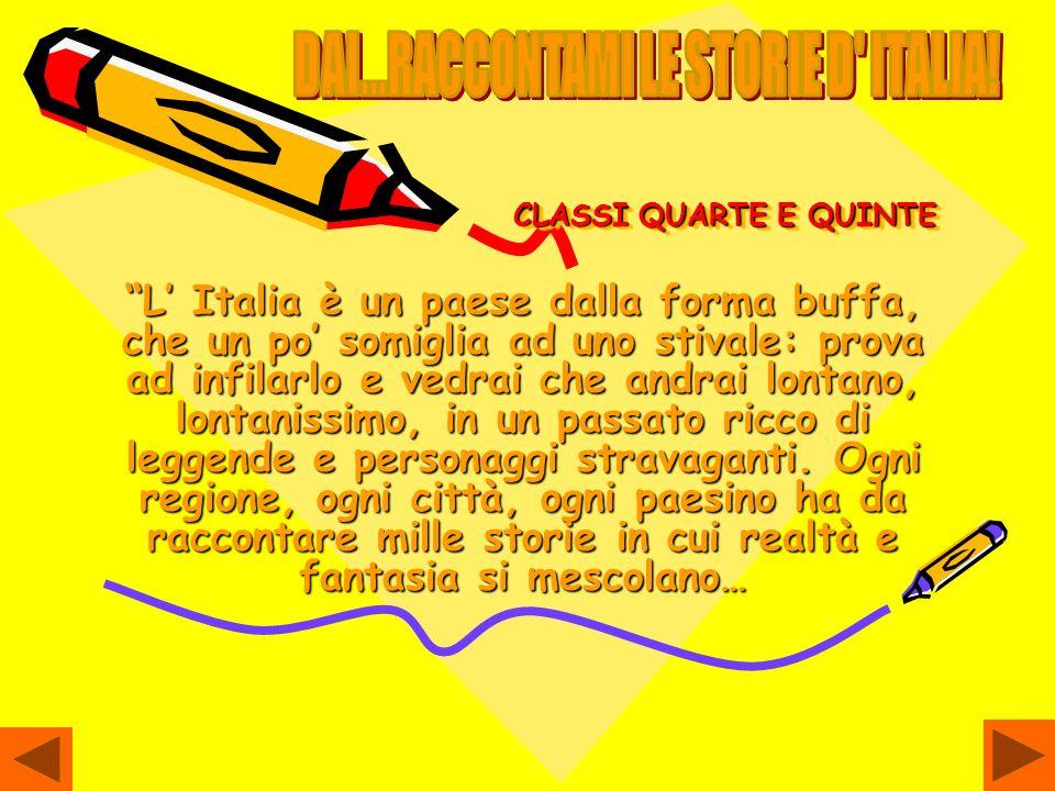 DAI...RACCONTAMI LE STORIE D ITALIA!