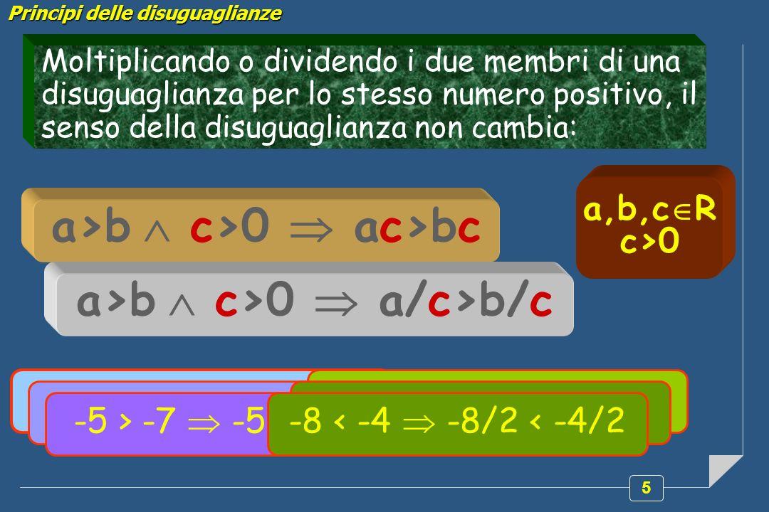 a>b  c>0  ac>bc a>b  c>0  a/c>b/c