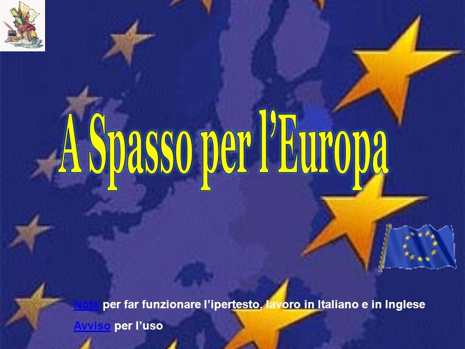 A Spasso per l'Europa Note per far funzionare l'ipertesto, lavoro in Italiano e in Inglese.