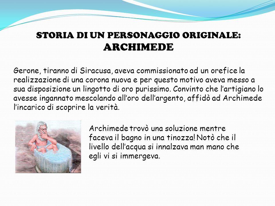 STORIA DI UN PERSONAGGIO ORIGINALE: ARCHIMEDE