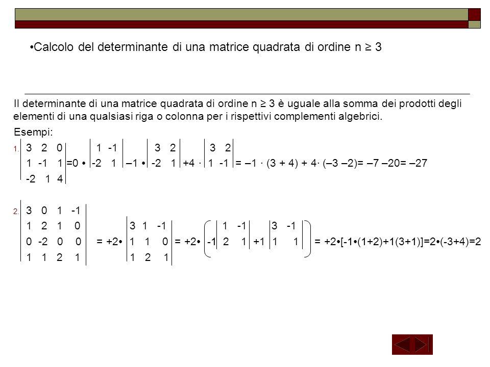 Calcolo del determinante di una matrice quadrata di ordine n ≥ 3