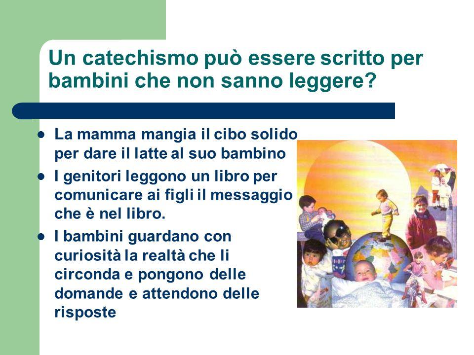 Un catechismo può essere scritto per bambini che non sanno leggere