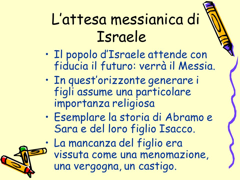 L'attesa messianica di Israele