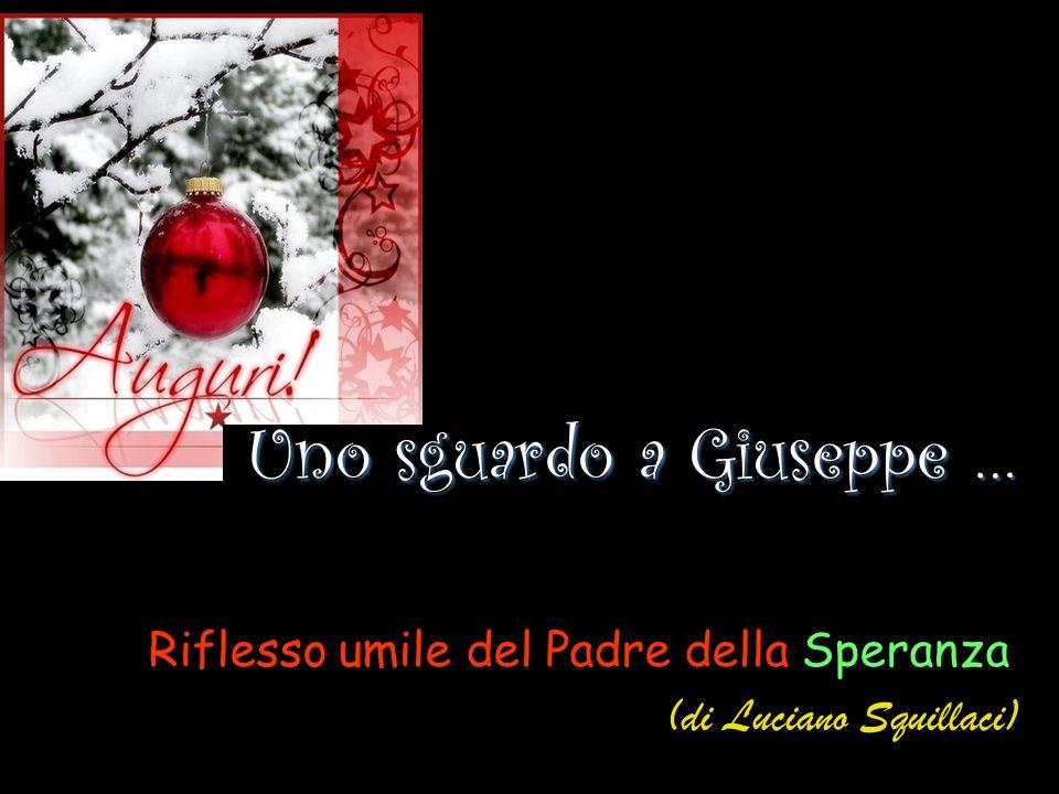 Uno sguardo a Giuseppe …