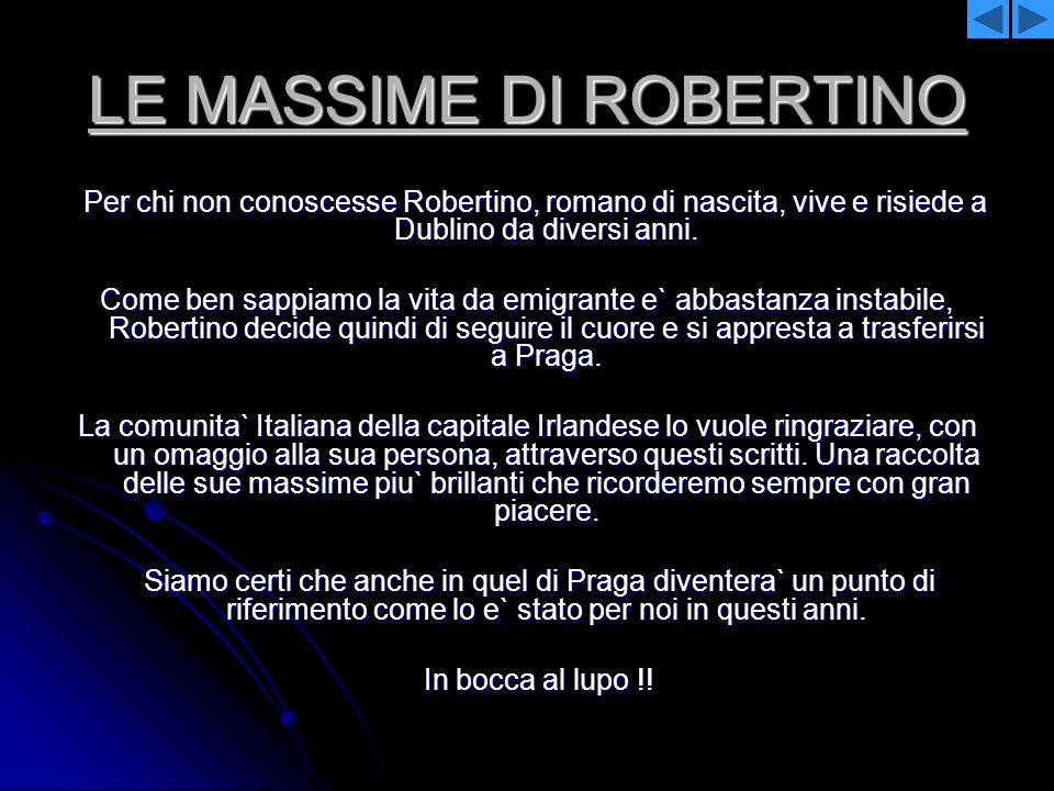 LE MASSIME DI ROBERTINO