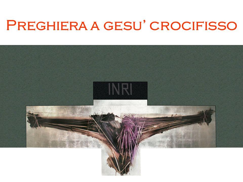 Preghiera a gesu' crocifisso