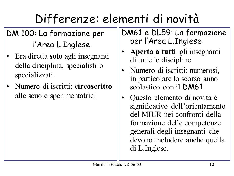 Differenze: elementi di novità