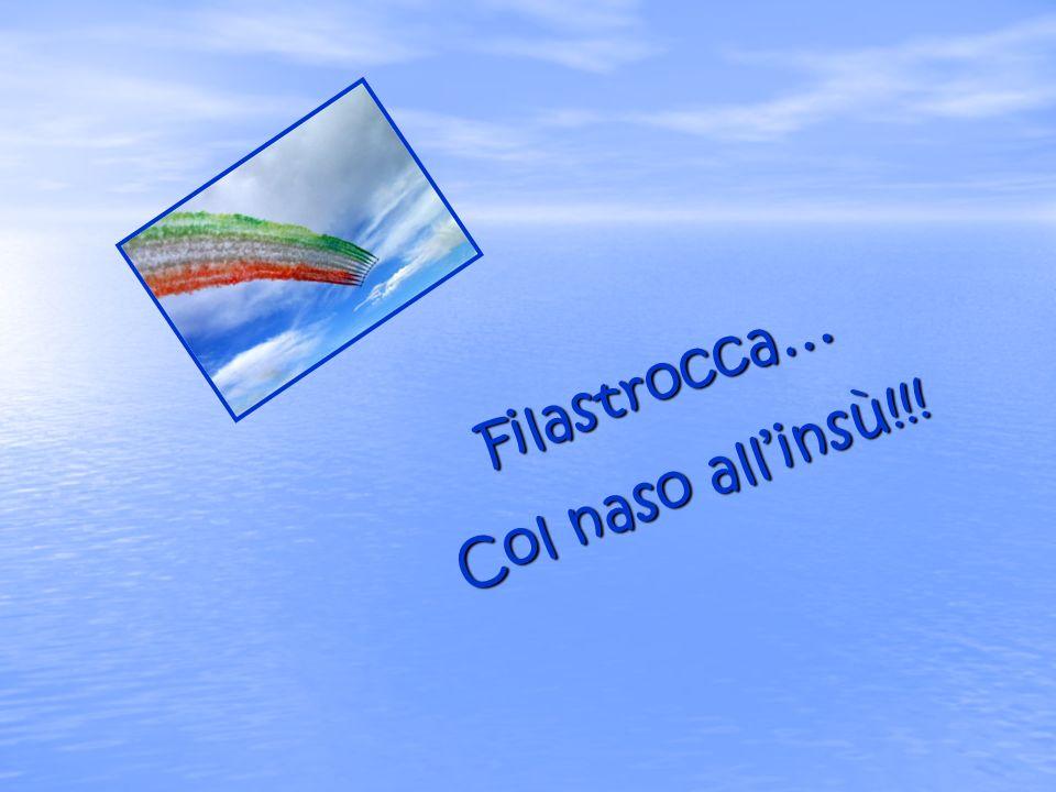 Filastrocca… Col naso all'insù!!!