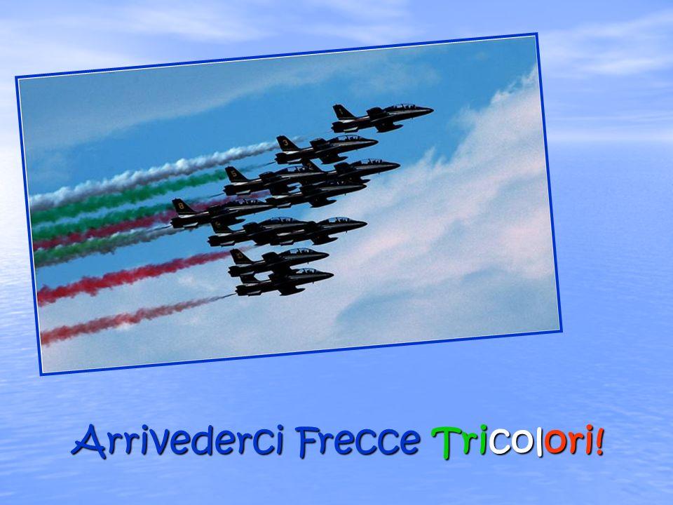 Arrivederci Frecce Tricolori!