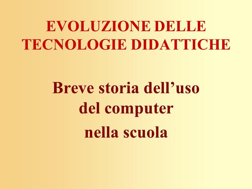 EVOLUZIONE DELLE TECNOLOGIE DIDATTICHE