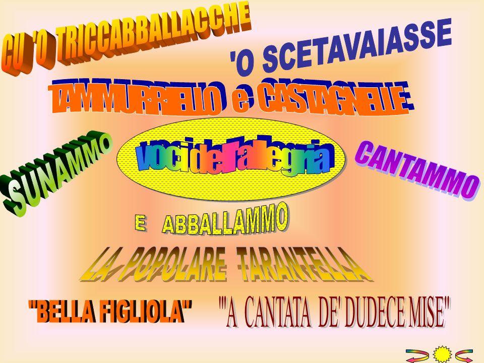 TAMMURRIELLO e CASTAGNELLE