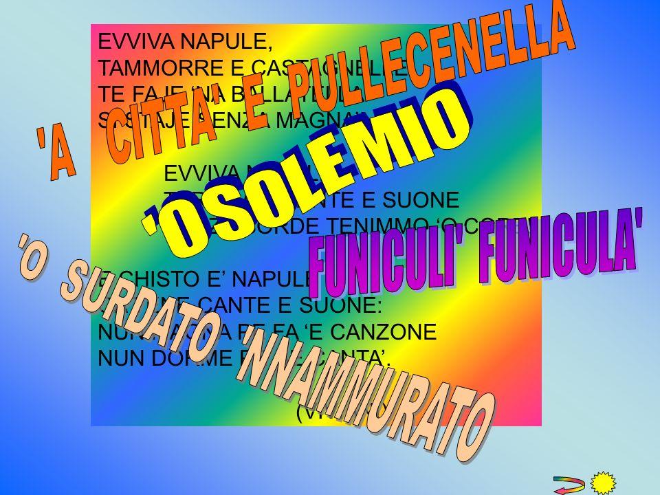 A CITTA E PULLECENELLA O S O L E M I O FUNICULI FUNICULA
