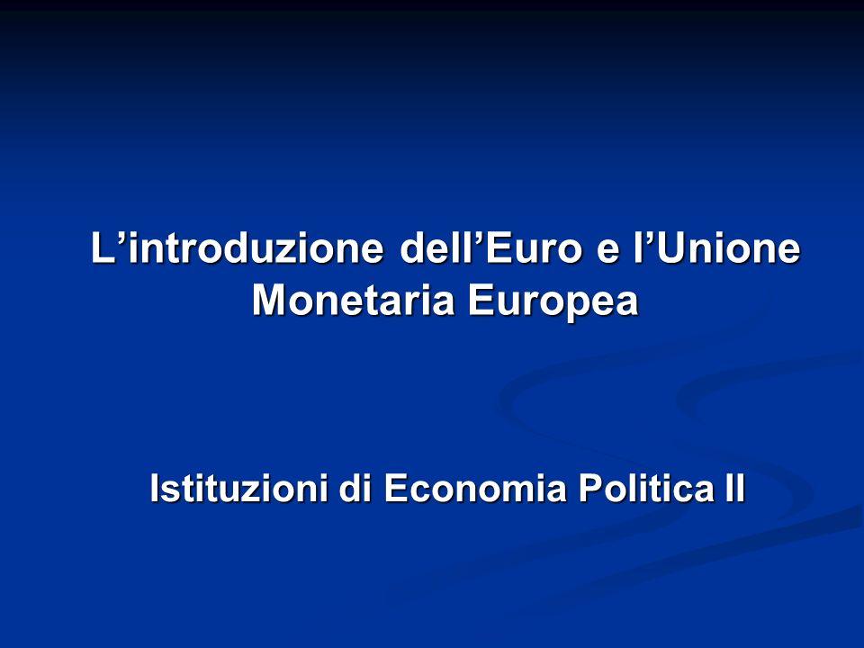 L'introduzione dell'Euro e l'Unione Monetaria Europea