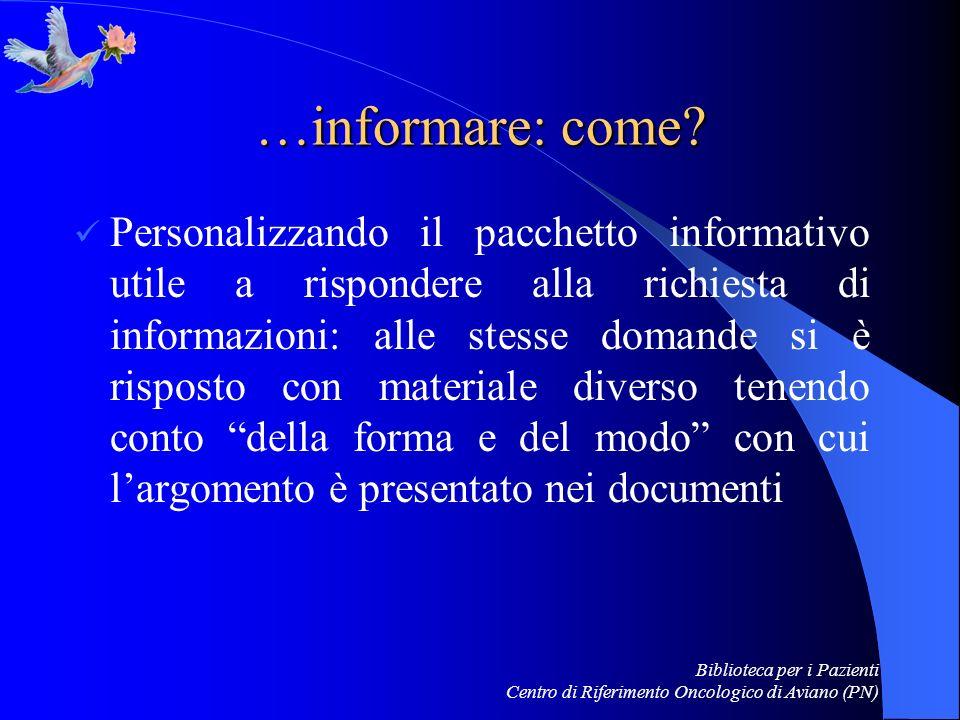…informare: come