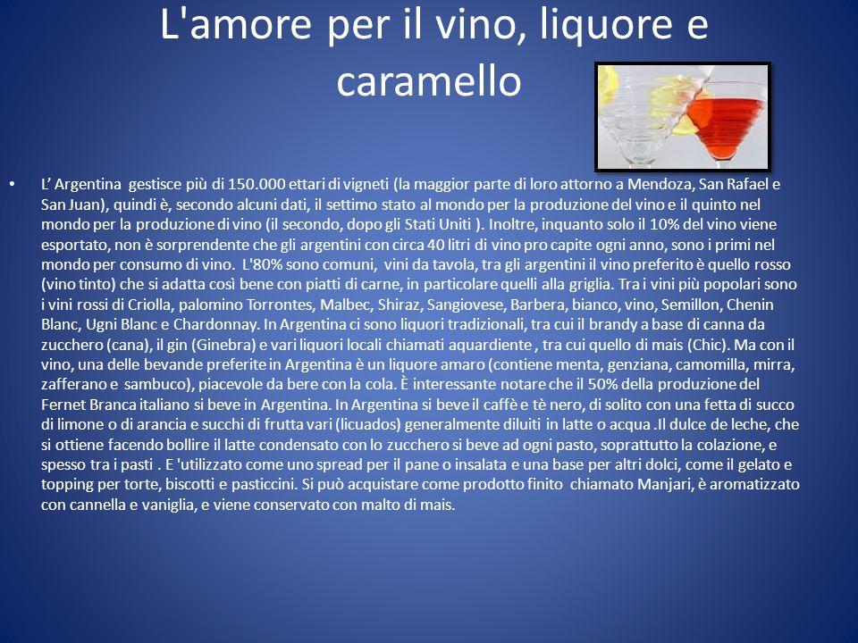 L amore per il vino, liquore e caramello