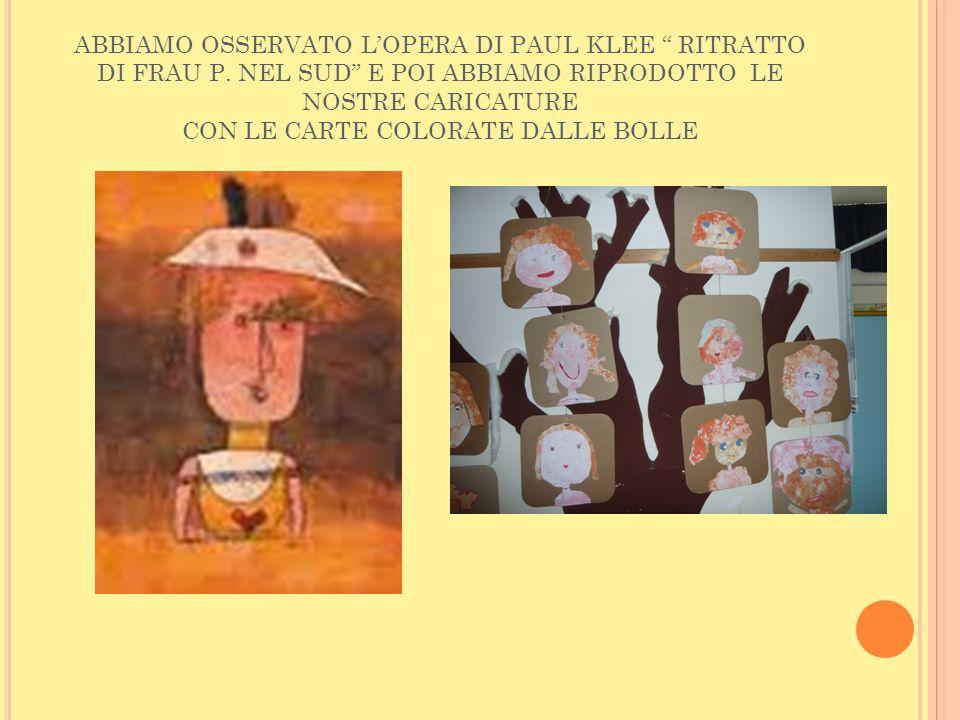 ABBIAMO OSSERVATO L'OPERA DI PAUL KLEE RITRATTO DI FRAU P