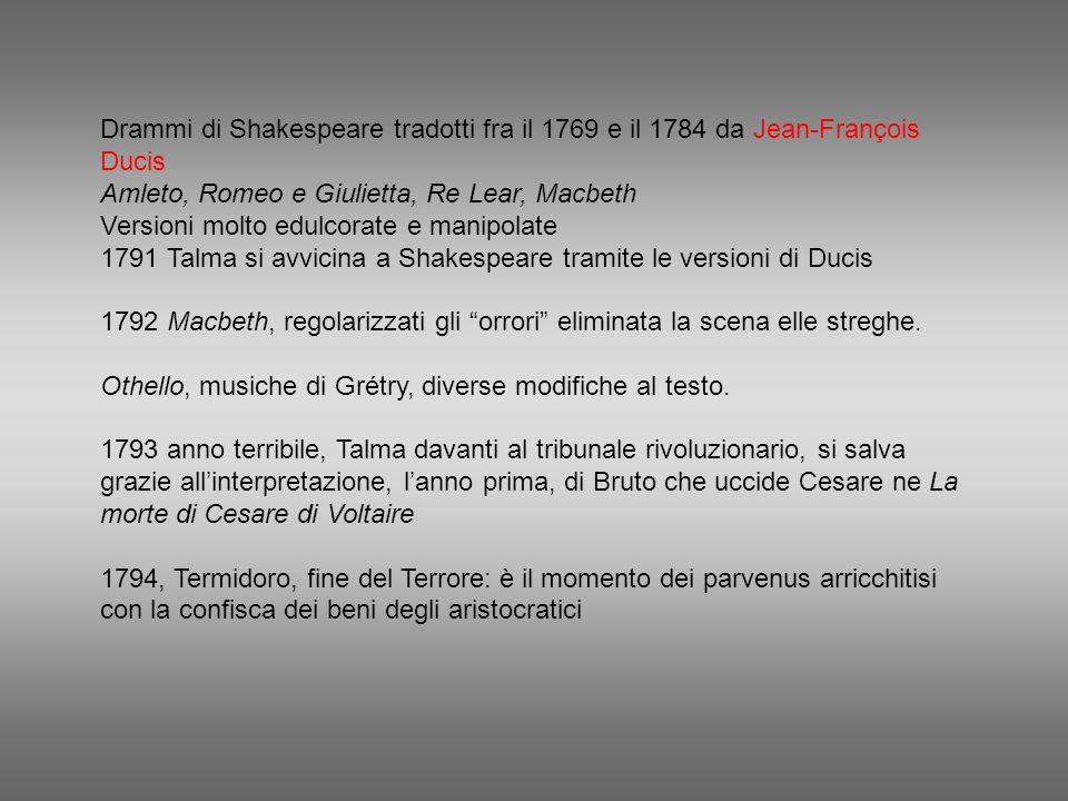 Drammi di Shakespeare tradotti fra il 1769 e il 1784 da Jean-François Ducis