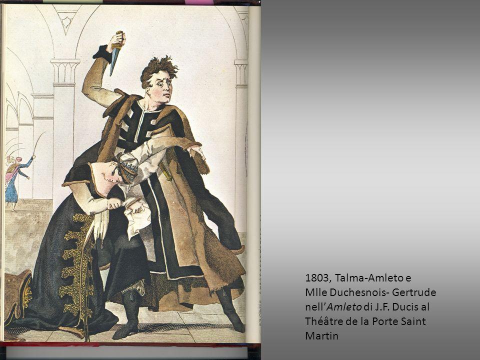 1803, Talma-Amleto eMlle Duchesnois- Gertrude nell'Amleto di J.F.