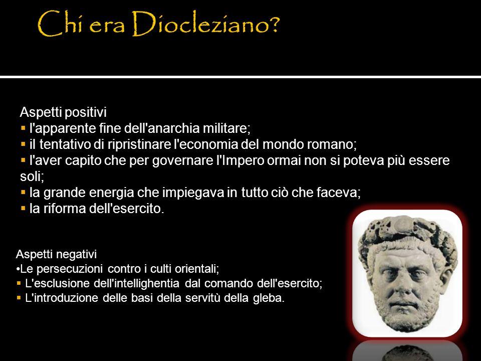 Chi era Diocleziano Aspetti positivi