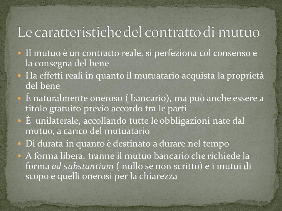Le caratteristiche del contratto di mutuo
