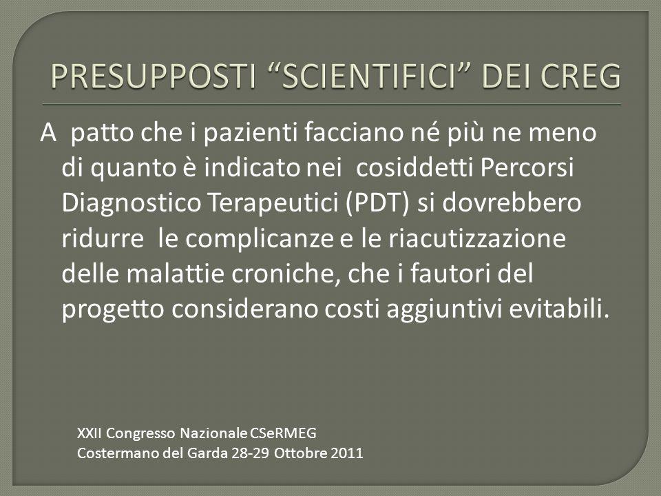 PRESUPPOSTI SCIENTIFICI DEI CREG