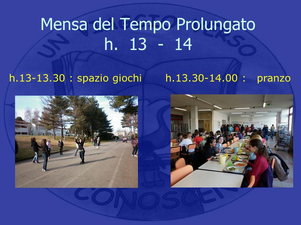 Mensa del Tempo Prolungato h. 13 - 14