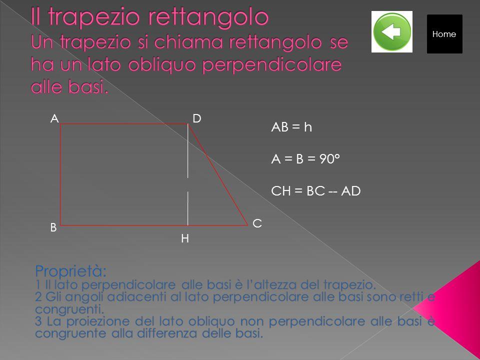 Home Il trapezio rettangolo Un trapezio si chiama rettangolo se ha un lato obliquo perpendicolare alle basi.