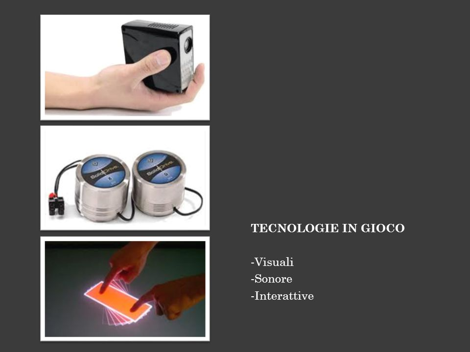 TECNOLOGIE IN GIOCO Visuali Sonore Interattive
