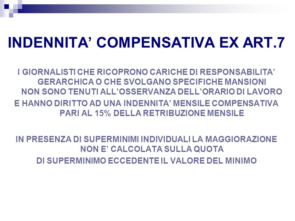 INDENNITA' COMPENSATIVA EX ART.7