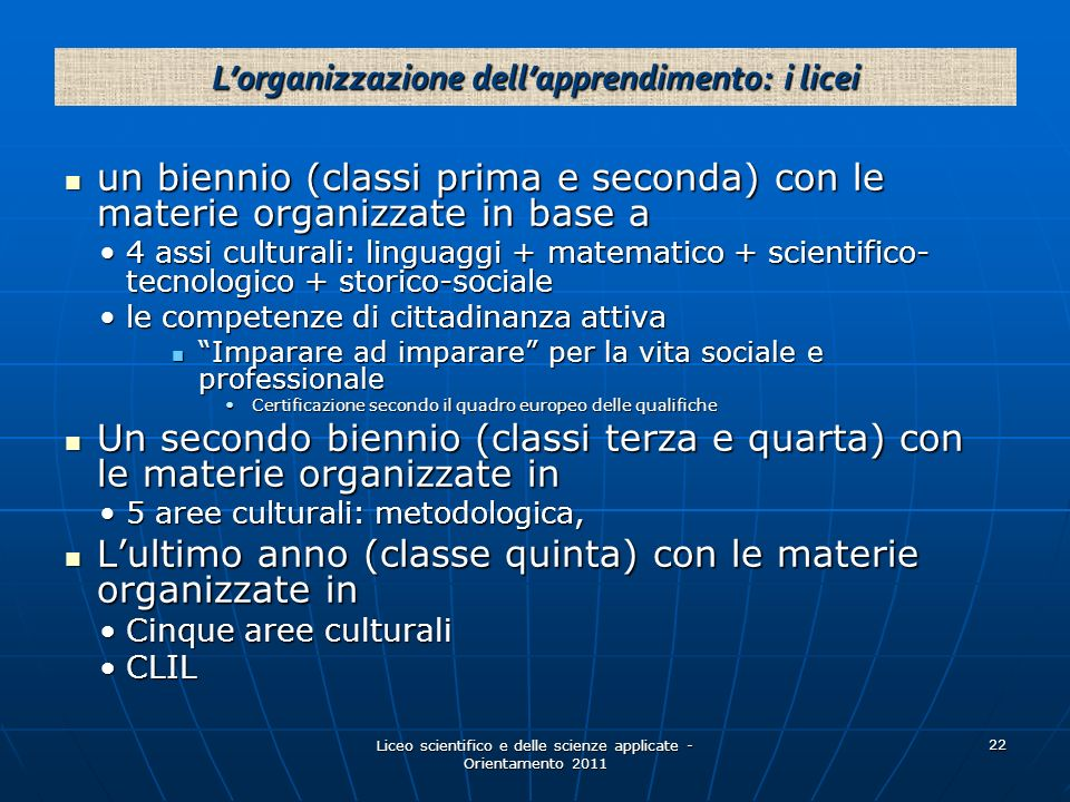 L'organizzazione dell'apprendimento: i licei
