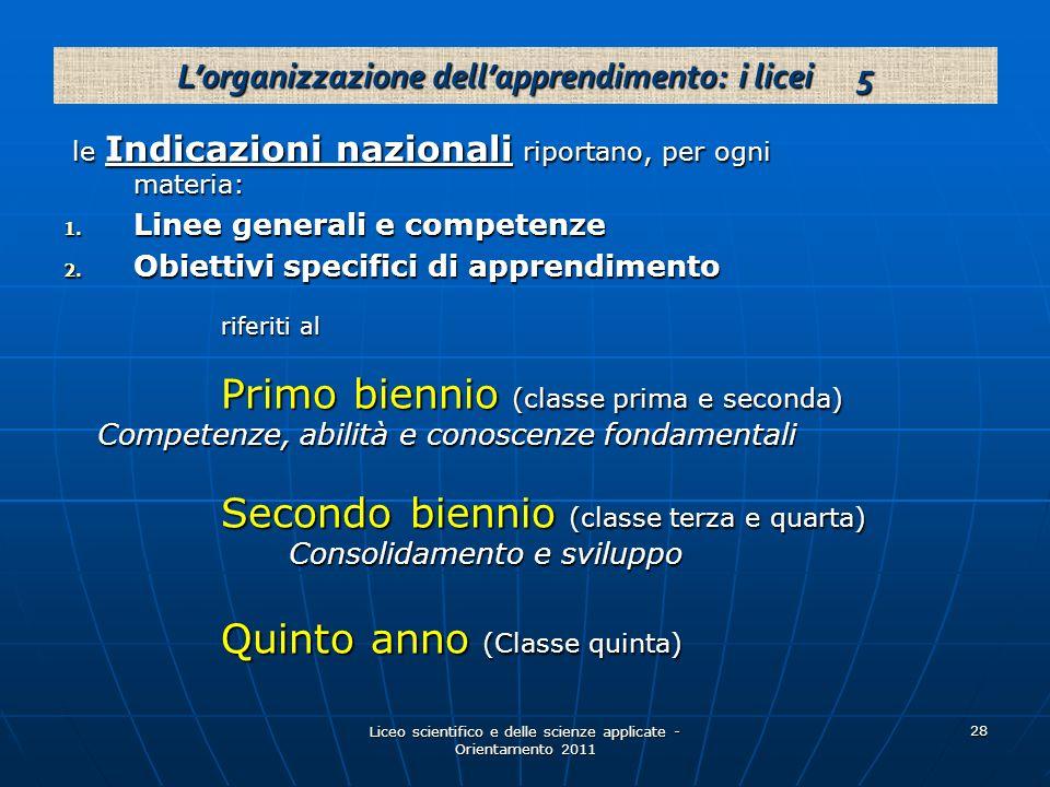 L'organizzazione dell'apprendimento: i licei 5