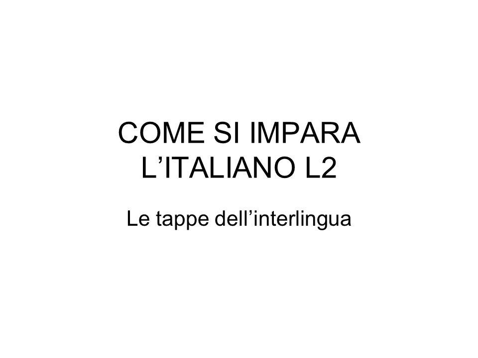 COME SI IMPARA L'ITALIANO L2