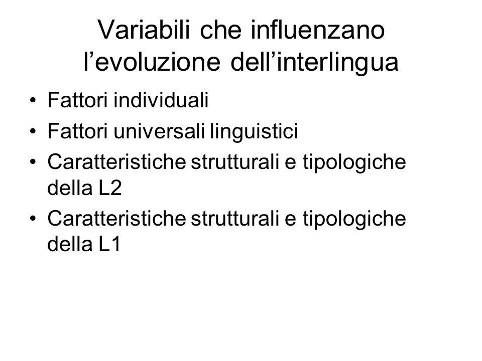 Variabili che influenzano l'evoluzione dell'interlingua