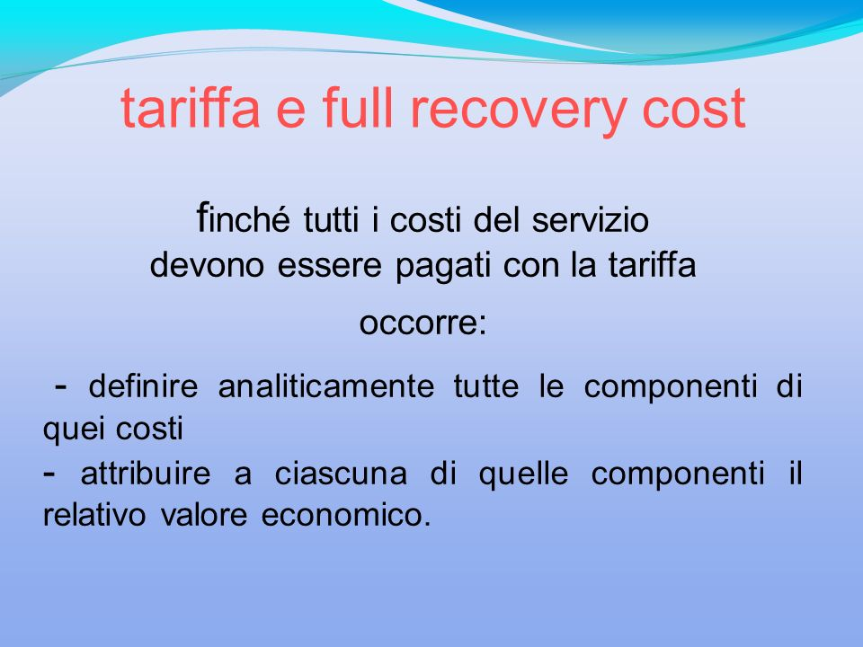 tariffa e full recovery cost