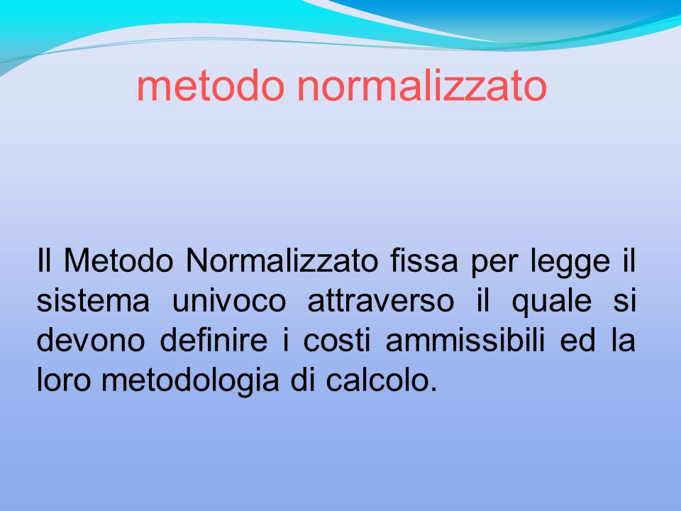 metodo normalizzato