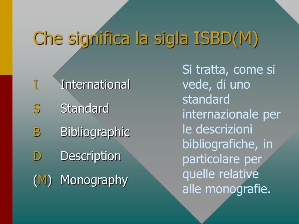 Che significa la sigla ISBD(M)